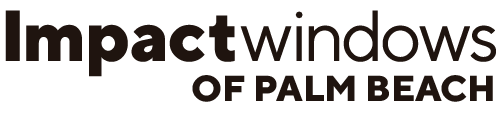 The Leader in Impact and Storm Windows in Palm Beach, FL